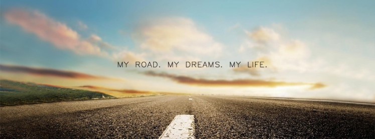 my-road-my-dreams-my-life